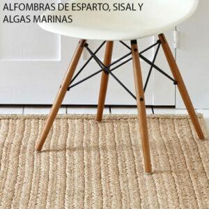ALFOMBRAS DE FIBRAS NATURALES ESPARTO SISAL Y ALGAS MARINAS